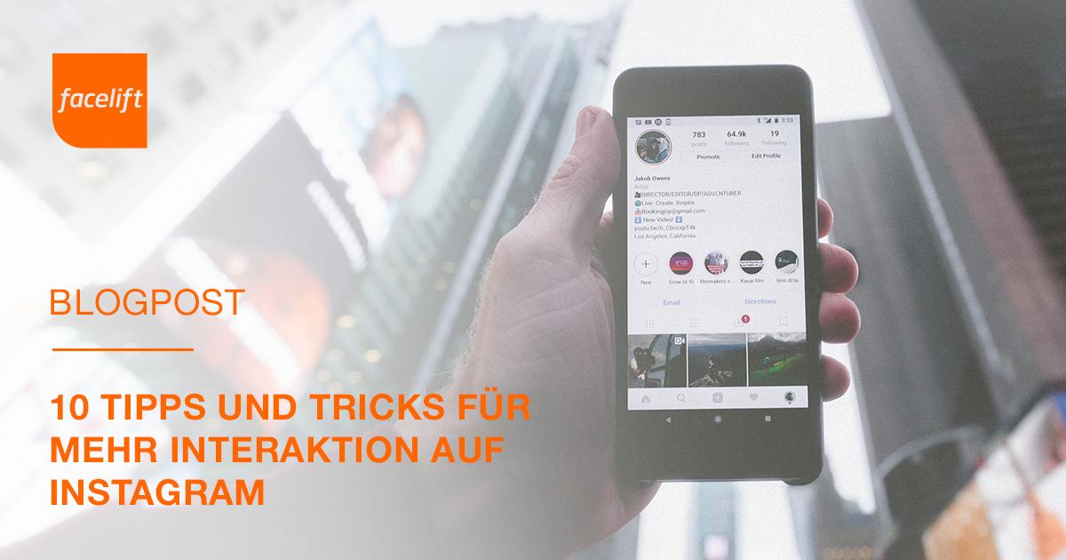 10 Tipps und Tricks für mehr Interaktion auf Instagram