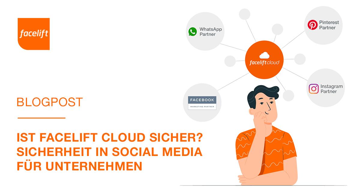 IstFacelift Cloudsicher?Sicherheit inSocialMediafür Unternehmen
