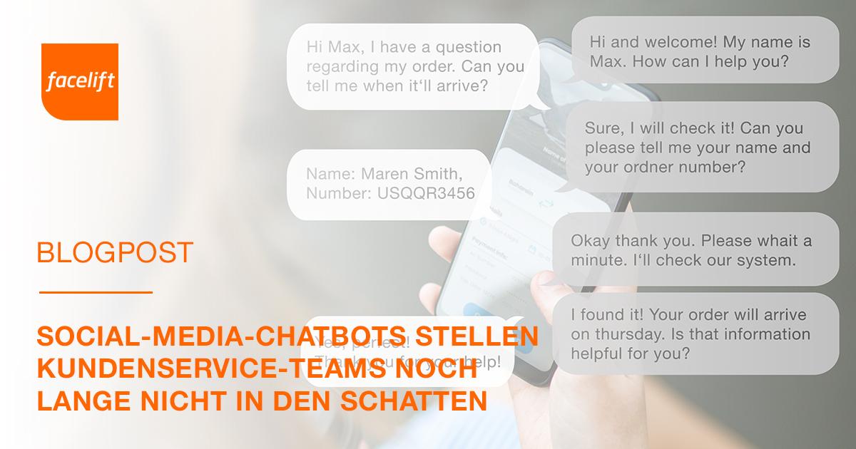 Social-Media-Chatbots stellen Kundenservice-Teams noch lange nicht in den Schatten